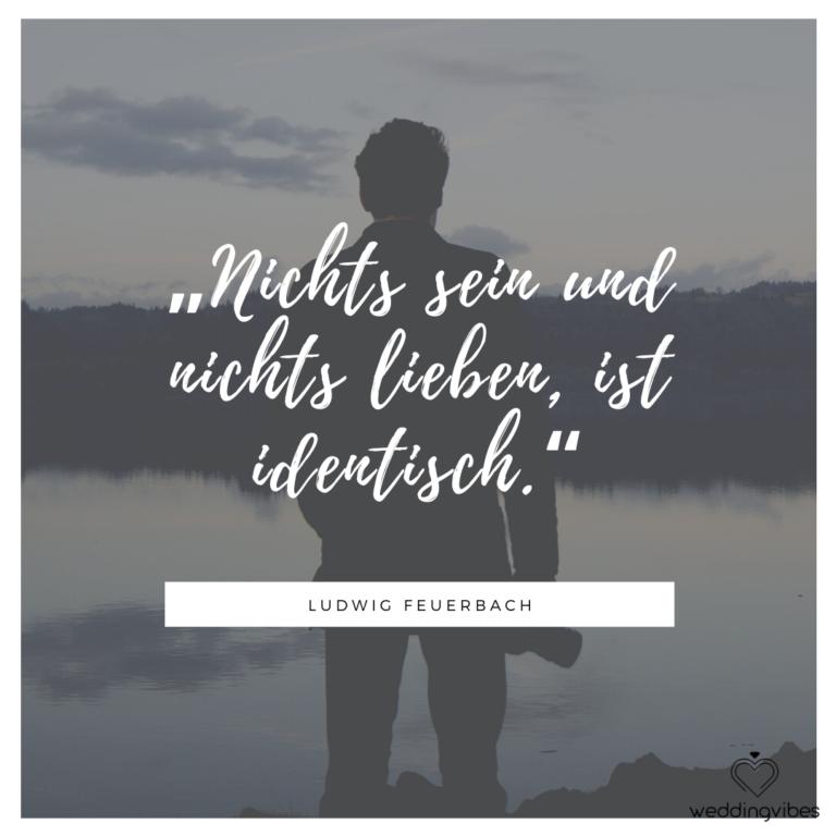 Nichts sein und nichts lieben, ist identisch. - Ludwig Feuerbach