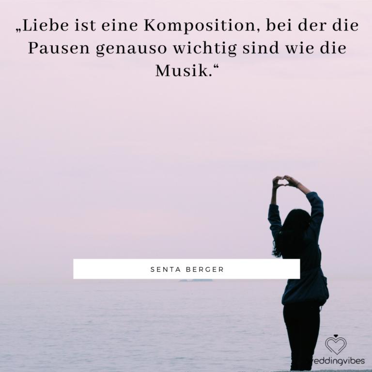 Liebe ist eine Komposition, bei der die Pausen genauso wichtig sind wie die Musik. - Senta Berger